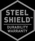 Steel Shield Durability Warranty