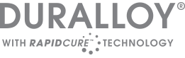 Duralloy® with Rapidcure™ technology